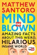 Hot New Tech Gift Deals $9.67 Mind = Blown: Amazing Facts About This Weird, Hilarious, Insane World